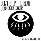 DON'T STOP THE BEAT! Beat.1 by JUNN on VHNY Radio