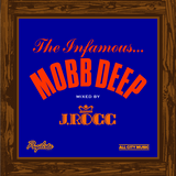 All City Music presents J-Rocc and His Infamous Mobb Deep Mix