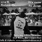Exclusive Urel B Mix for We Came To Dance