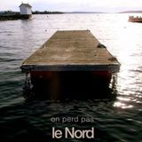 On Perd Pas Le Nord - Saison 1, Episode 4 : Minor Sailor
