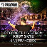 Markus Schulz – Global DJ Broadcast (World Tour-  Ruby Skye in San Francisco) (02.04.2015)