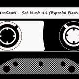 Dj Le@ndroC@nti - Set Music.41 (Especial Flash Remix)