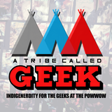 A Tribe Called Geek - Indigi-geek Art with Jason Garcia