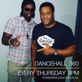DANCEHALL 360 SHOW - (25/08/16) ROBBO RANX