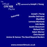 Playlist #71 Sponsored by Joseph L Young