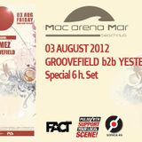 Groovefield b2b Yeste at Mac Arena Mar 03 August 2012 - Part 1