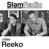 Slam Radio - 065 - Reeko
