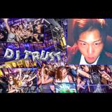 パリピ集まれぇ〜Mix By DJ TRUST