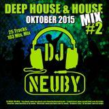 DJ Neuby - Deep-House & House Mix #2 (10.2015)