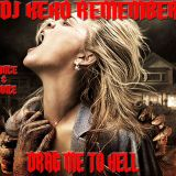 DJ Keko Remember @ Drag Me To Hell (vol.1)