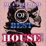 My 4th Deeposit Of Best House