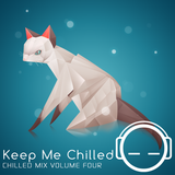 Keep Me Chilled Mix Volume 4 by Canoo