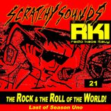 Scratchy Sounds 'The Rock and The Roll of The World' on Radio Kaos Italy: Show Ventuno