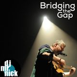 Bridging the Gap~ September 11th, 2019: True Love Will Find You In The End