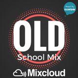 Kawshn - Old School Mix