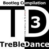 DJ TreBle Dance - Bootleg Compilation Vol. 3