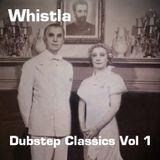 Dubstep Classics Vol 1