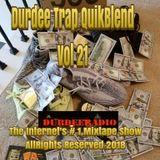 DurDee TRAP QuikBlend Vol 21