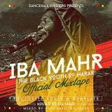 Dancehall Soldiers presents Iba Mahr Official Mixtape