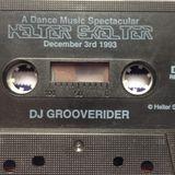 Side A - Grooverider at Helter Skelter 3rd December 1993