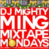 DJ Mighty Ming Presents: Mixtape Mondays 74