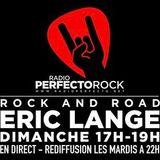 ROCK & ROAD l'émission d'ERIC LANGE du 10 mars 2019 sur Radio Perfecto ROCK