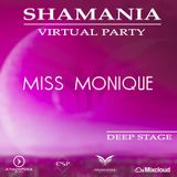 Dj Miss Monique - SHAMANIA VIRTUAL PARTY ( #Deep Stage)