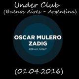 Oscar Mulero 2b2 Zadig - Live @ Under Club, Buenos Aires - Argentina (01.04.2016)