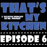 THAT'S MY KITCHEN  > EP  OO6