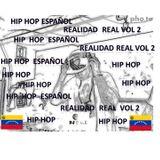 Dj E.G.L Hip Hop Español realidad real vol 2