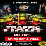 TRAFFIC LIGHT MIX-TAPE (Mixed by DJBamzy OfficialMusic) 2019 JUNE