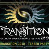 LIVE @ TEASER Transition Festival / PSYCHEDELIC TRANCE
