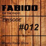 FABIOO ON THE RADIO | EPISODE 012