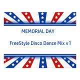 Memorial Day Freestyle Disco Dance Mix v1 by DeeJayJose