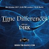Dirk - Time Differences 283 on TM Radio - 08-Oct-2017