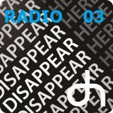 DisappearHereRadio 03
