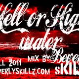 Beverly Skillz- Hell or High Water Mix