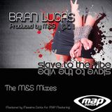 "Brian Lucas ""Slave To The Vibe"" M&S dub vox PROMO"
