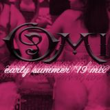 DJ Omi's Early Summer '19 Mix