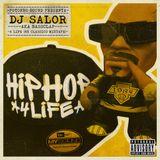 Dj Salor - 4 Life (HipHop Classics Mixtape)