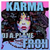 Tommy Wickens aka A.Plane presents KARMA