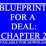 Blueprint For A Deal: Chapter Two