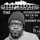 The exclusive Daddy-O interview - LIVE - HipHopPhilosophy.com Radio
