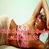 Club Session by Grcha (Mix No# 33)