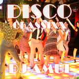 DJ Amul - Disco Classixx ( 70s - 80s )