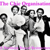 The Chic Organisation - Northern Rascal Restructure