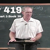 419 - Les Feldick Bible Study Lesson 3 - Part 3 - Book 35