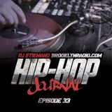 Hip Hop Journal Episode 33 w/ DJ Stikmand