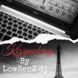 KIZ SPEAKING bY LoWrenZ Dj