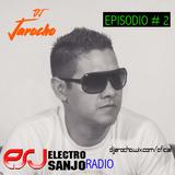 Electro Sanjo Radio Episodio # 2